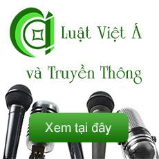 Luật Việt Á - Video Clipsvà truyền thông