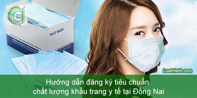Hướng dẫn đăng ký tiêu chuẩn chất lượng khẩu trang y tế tại Đồng Nai