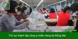 Thành lập công ty khẩu trang tại Đồng Nai Biên Hòa Trảng Bom Long Thành Nhơn Trạch Long Khánh